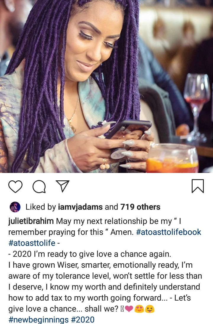 """2020 I?m ready to give love a chance again"" - Juliet Ibrahim"