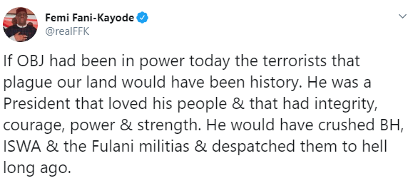 If Obasanjo had been in power today, the terrorists that plague our land would have been history - FFK