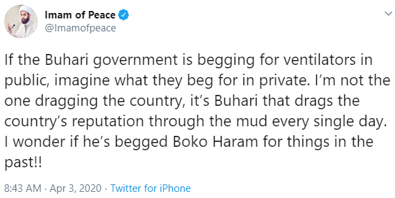 If the Buhari government is begging for ventilators in public, imagine what they beg for in private - Imam of Peace