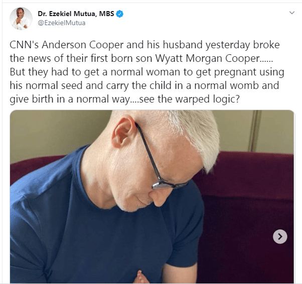Kenya Film Classification Board CEO, Ezekiel Mutua slams CNN anchor Anderson Cooper after he welcomed a baby via surrogate