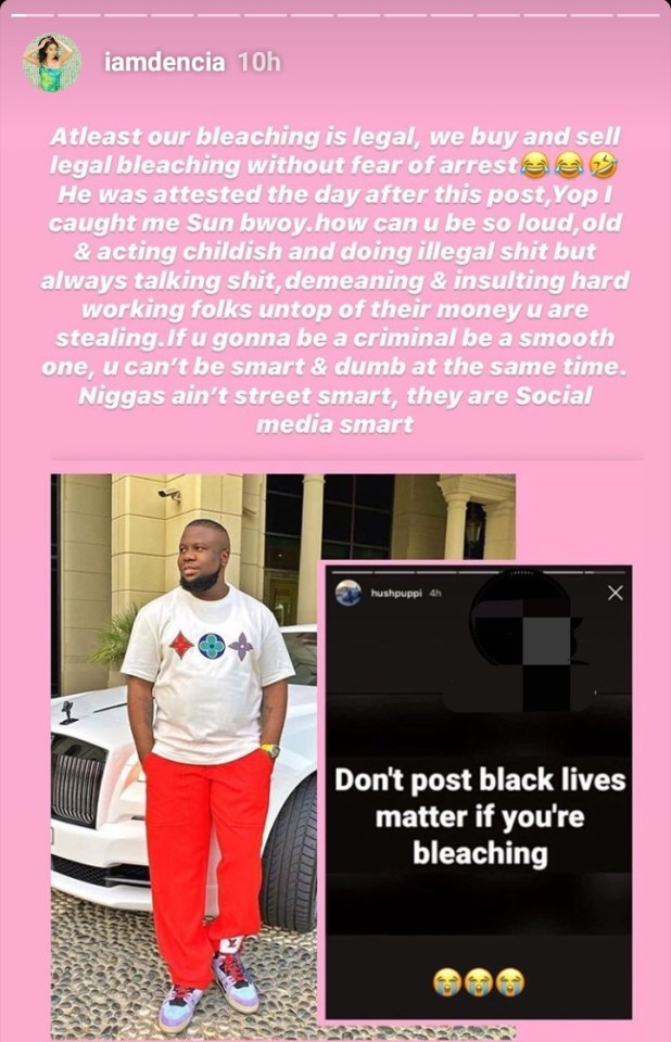 Dencia mocks Hushpuppi following his arrest after he condemned skin bleaching