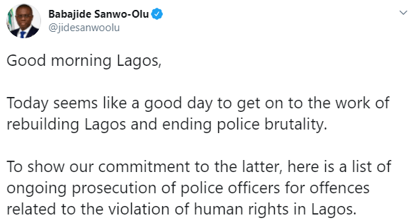 Governor  Sanwo-Olu releases list of police officers being prosecuted for offences related to the violation of human rights in Lagos