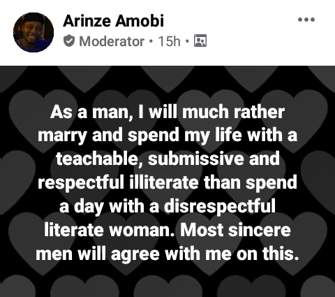 """""""I will much rather marry a teachable, submissive illiterate than spend a day with a disrespectful literate woman"""" - Nigerian lawyer"""