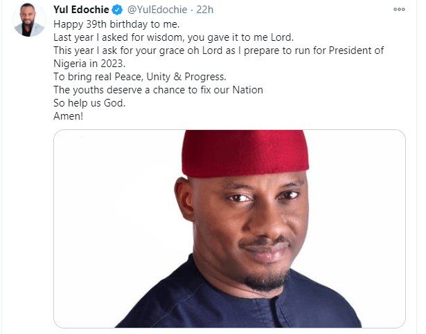 I will run for presidency in 2023 - Yul Edochie