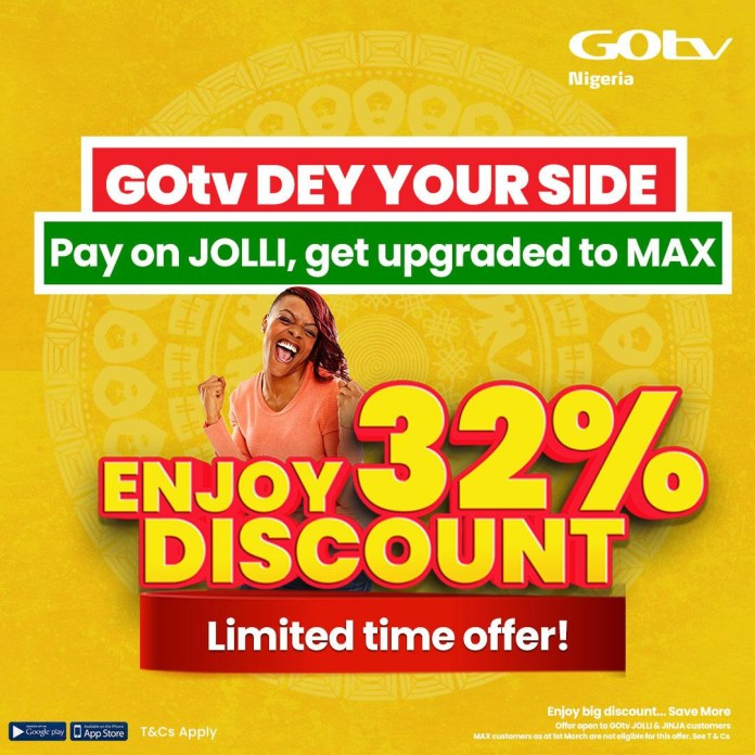 Get Up To 32% Discount with the GOtv Dey Your Side Promo this March!