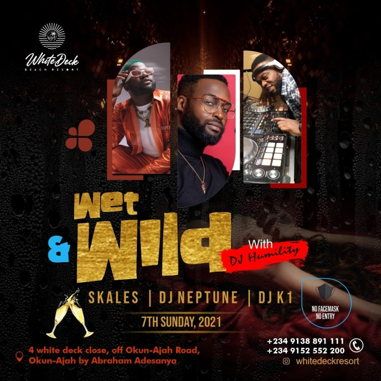 """Skales, DJ Neptune and DJ K1 To Light Up """"Wet And Wild"""" This Sunday!"""
