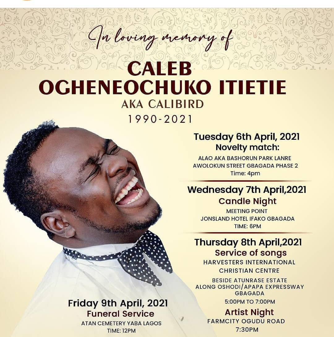 Nigerian comedian, Calibird to be buried on April 9