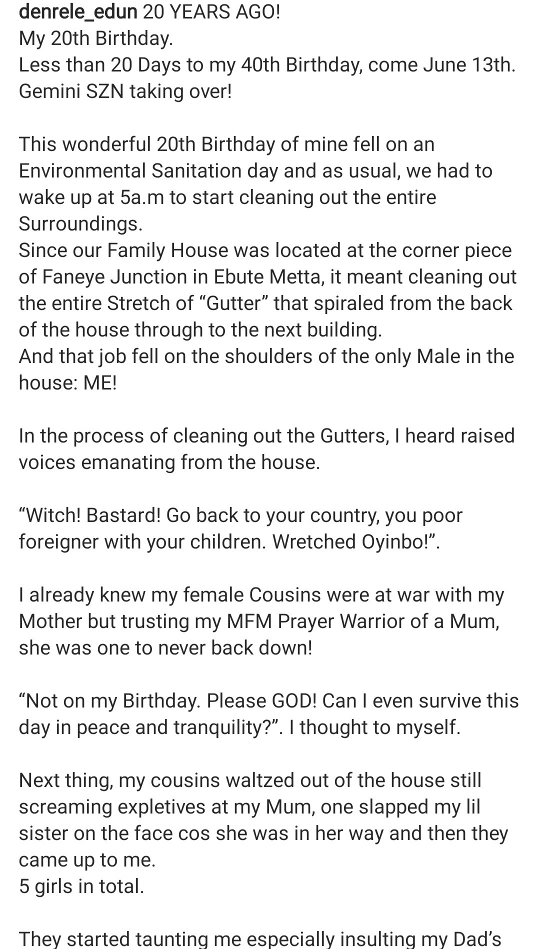 Denrele Edun recalls being assaulted by his female cousins on his 20th birthday