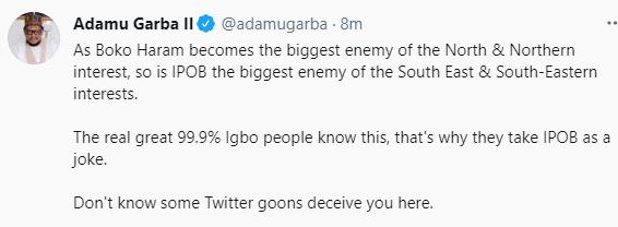 As Boko Haram is the biggest enemy of the North, so is IPOB the biggest enemy of the South East - Politician, Adamu Garba