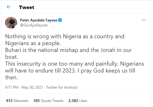 Buhari is the national mishap and the Jonah in our boat - Former Ekiti state governor, Ayo?Fayose