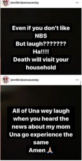 Death will visit the household of all of you laughing over my mother
