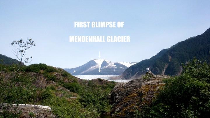 38 West Glacier Trail to Mendenhall Glacier First Glimpse of the Glacier.jpg