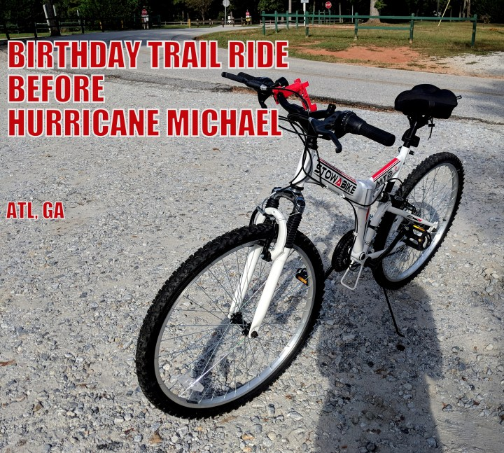 I Spent My 29th Birthday On the Trails Before Hurricane Michael Comes to Town