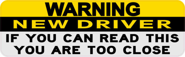 New Driver Bumper Sticker.jpg