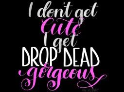 Alyssa Edwards - Drop dead gorgeous - RuPaul's Drag Race lettering challenge