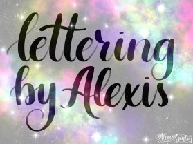 Lettering by Alexis - Nebula
