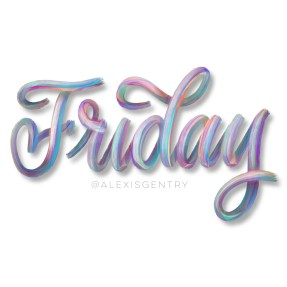 Finally Friday paint streak iPad lettering with Procreate app