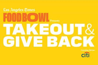 LA Food Bowl Takeout & Give Back