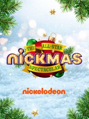 """Nickelodeon """"Nickmas"""" - The All-Star Nickmas Spectacular"""