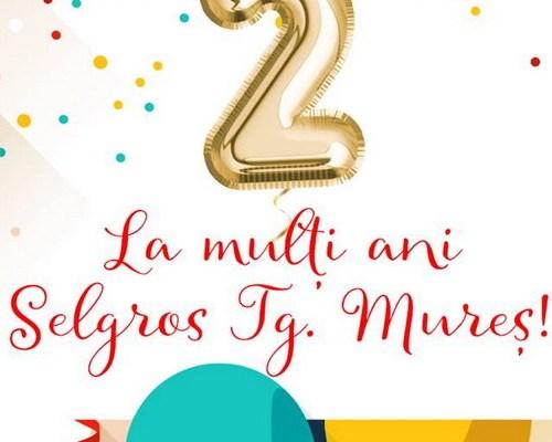 Magazinul Selgros Târgu Mureş aniversează doi ani alături de voi!