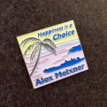 Happiness is a Choice Hat Pin