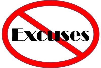 no excuses sign