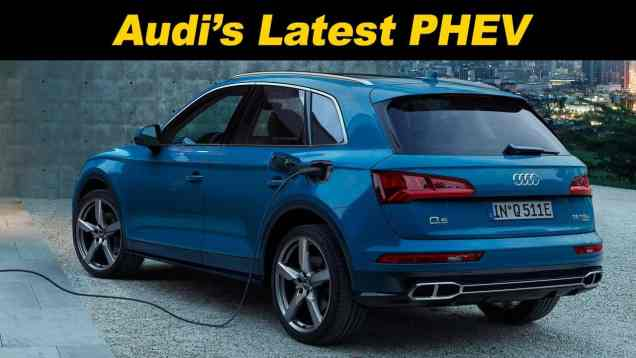 2020 Audi Q5 Plug In Hybrid First Look