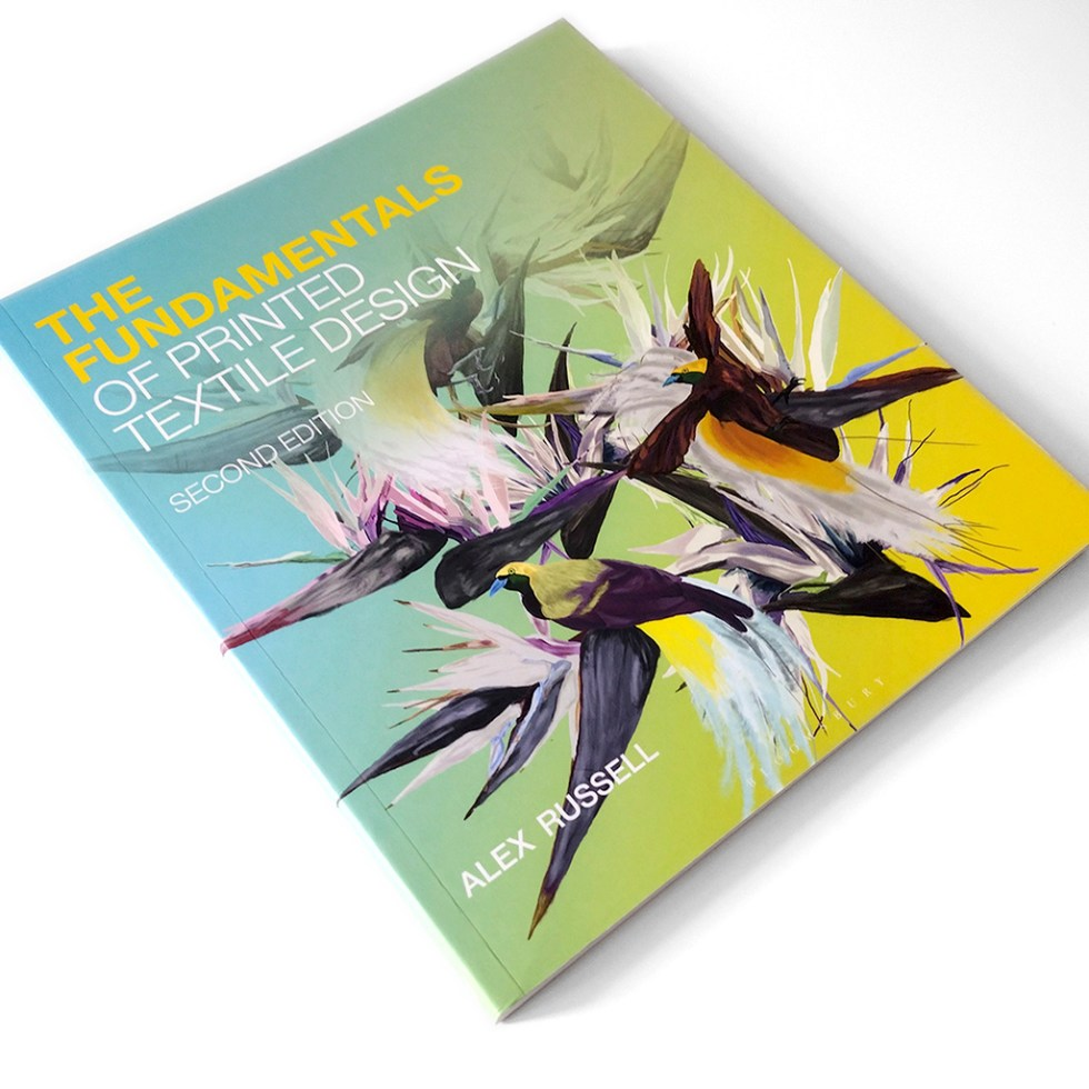 """The print version of the second edition of """"The Fundamentals Of Printed Textile Design"""" by Alex Russell"""
