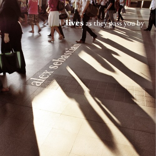 lives - as they pass you by