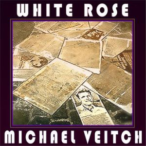 Michael Veitch - White Rose - Single