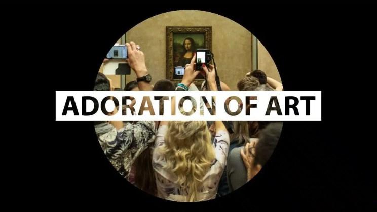 Adoration of Art