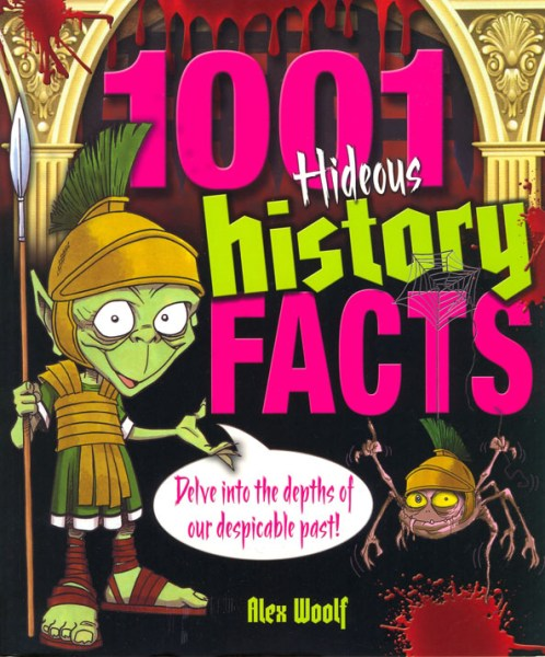 1000 Hideous History Facts