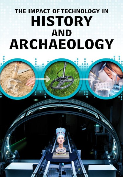 The Impact of Technology: History and Archaeology