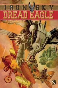 IRON SKY Book one -DREAD EAGLE