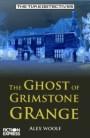 TD GHOST OF GRIMSTONE GRANGE