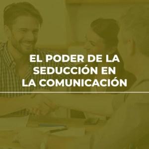 Alfa Capacitación Diplomado El Poder de la Seducción en la Comunicación