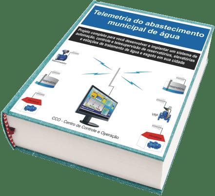 E-book Projeto Completo e Gratuito de Sistema de Telemetria da Distribuição Municipal de Água
