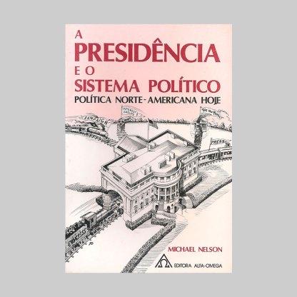 capa-1-a-presidencia-e-o-sistema-politico