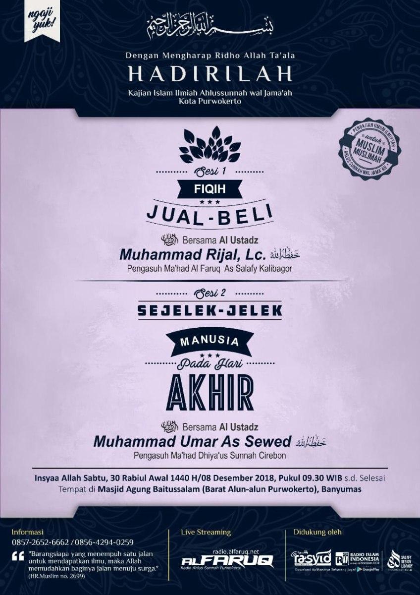 Audio Kajian Islam Ilmiah Purwokerto 30 Robi'ul Awwal 1440 H