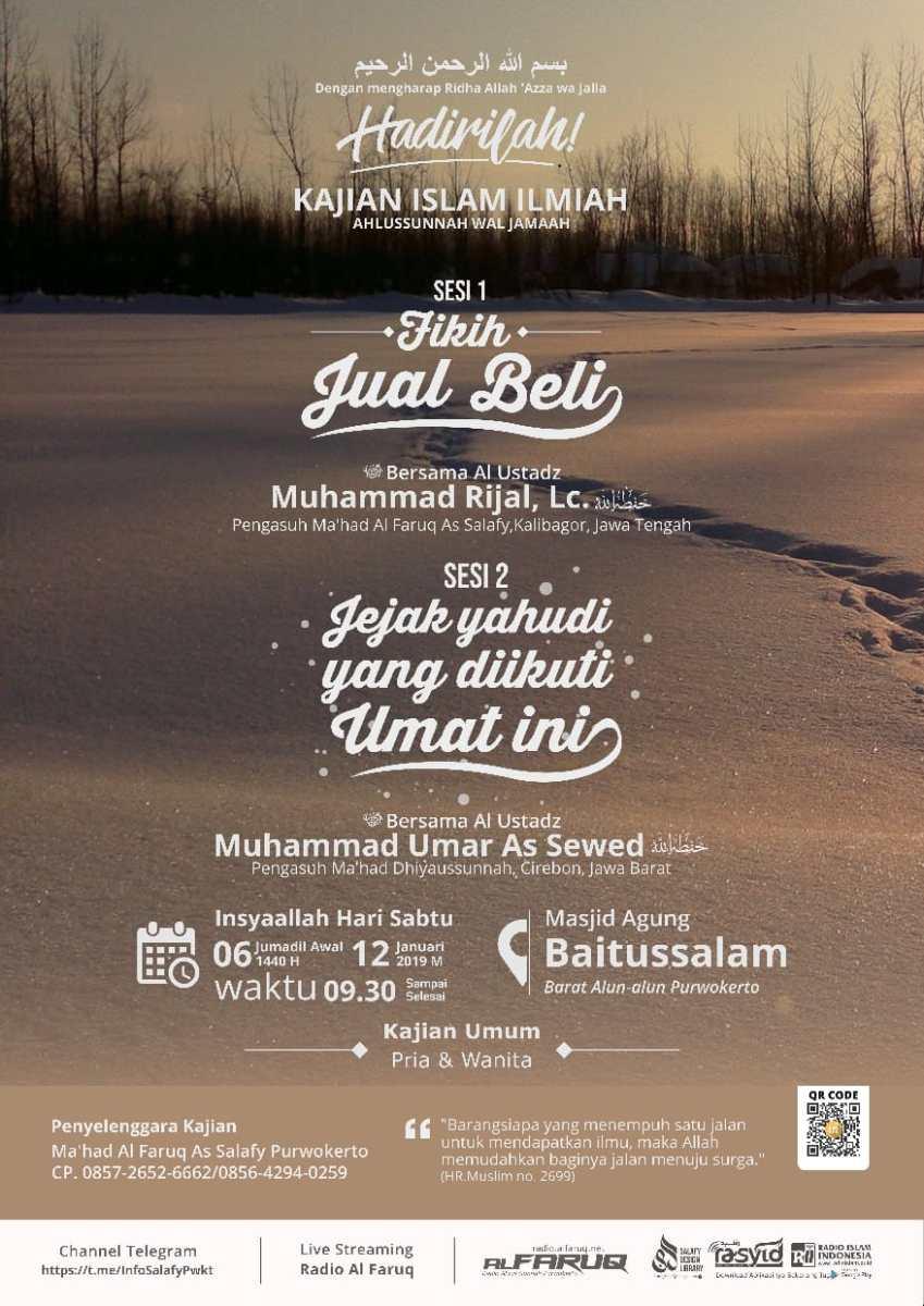 Audio Kajian Islam Ilmiah Purwokerto 06 Jumadill Awwal 1440 H