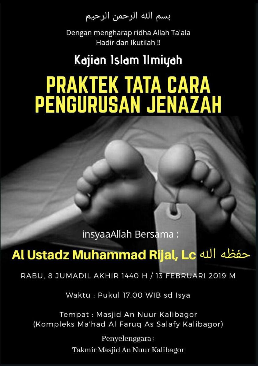 """Audio Kajian Islam Ilmiah Kalibagor """"Praktek Tata Cara Pengurusan Jenazah"""""""