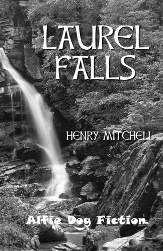 Laurel Falls - Henry Mitchell