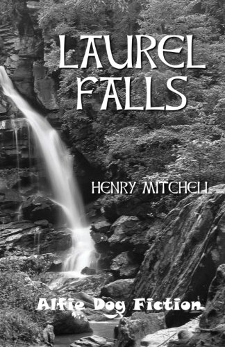 Laurel Falls - Henry Mitchell