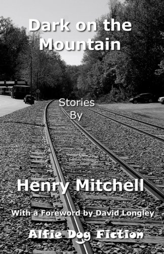 Dark on the Mountain - Henry Mitchell