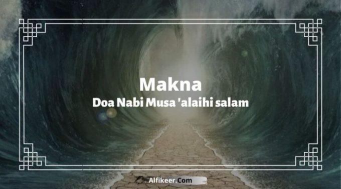 makna doa nabi musa