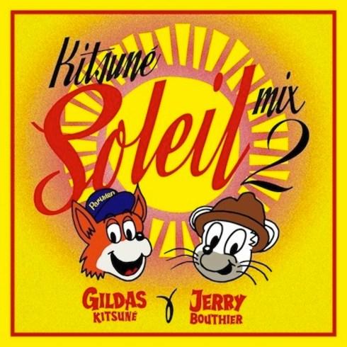 Kitsuné Soleil Mix 2 by Gildas Kitsuné & Jerry Bouthier