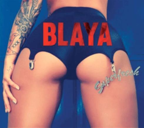blaya superfresh