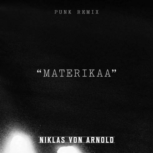 Niklas Von Arnold - Punk (Materikaa Remix)