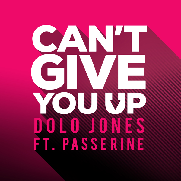 Dolo Jones – Can't Give You Up (ft. PASSERINE)
