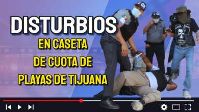 Photo of Arrestan a manifestantes de la Caseta de Playas de Tijuana